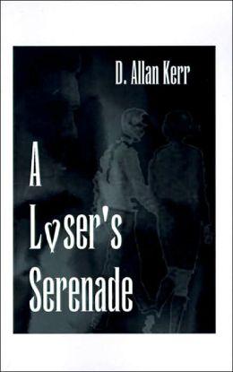 Loser's Serenade