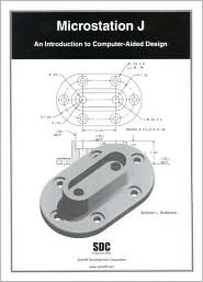 Microstation J: An Introduction to Computer-Aided Design