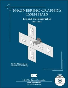 Engineering Graphics Essentials-With DVD