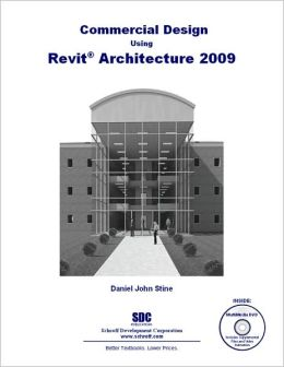 Commercial Design Using Revit Architecture 2009