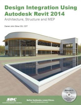 Design Integration Using Autodesk Revit 2014