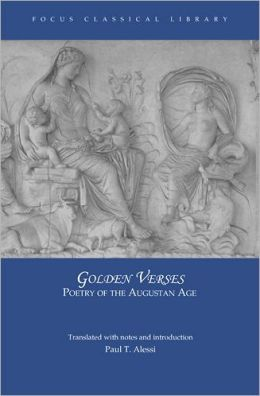 Golden Verses : Poetry of the Augustan Age