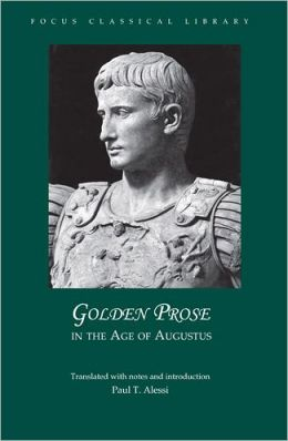 Golden Prose in the Age of Augustus