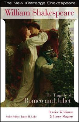 Tragedy of Romeo and Juliet (New Kittredge Shakespeare Series)