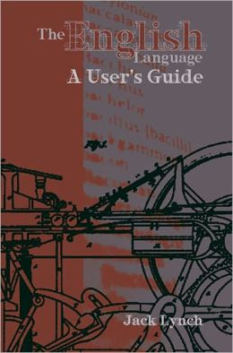 English Language: A User's Guide