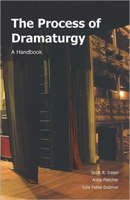 Process of Dramaturgy: A Handbook
