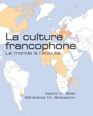 La culture francophone: Le monde a l'ecoute