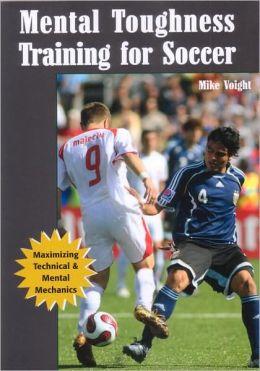 Mental Toughness Training for Soccer
