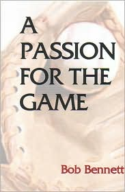 A Passion for the Game