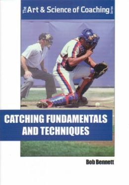 Catching Fundamentals and Techniques