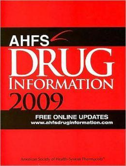 AHFS Drug Information 2009