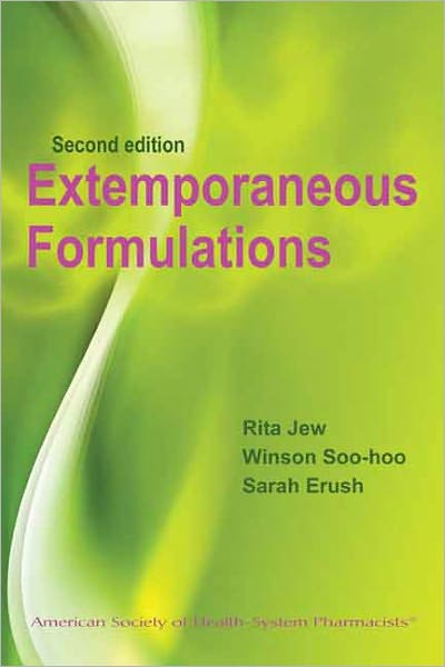 Extemporaneous Formulations for Pediatric, Geriatric, and Special Needs Patients