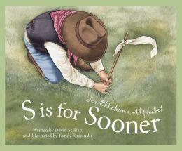 S is for Sooner: An Oklahoma Alphabet