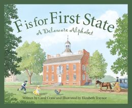 F is for First State: A Delaware Alphabet