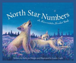 North Star Numbers: A Minnesota Number Book