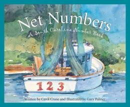 Net Numbers: A South Carolina Numbers Book