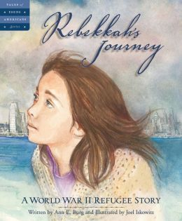 Rebekkah's Journey: A World War II Refugee Story