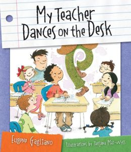 My Teacher Dances on the Desk