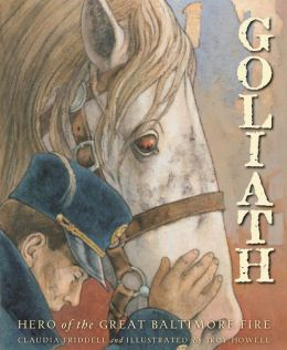 Goliath: Hero of the Great Balitmore Fire