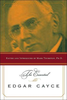 Essential Edgar Cayce