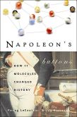 Book Cover Image. Title: Napoleon's Buttons:  17 Molecules Changed History, Author: Penny Le Couteur