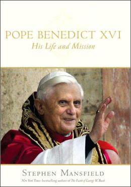 Pope Benedict XVI: His Life and Mission