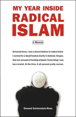 My Year Inside Radical Islam: A Memoir
