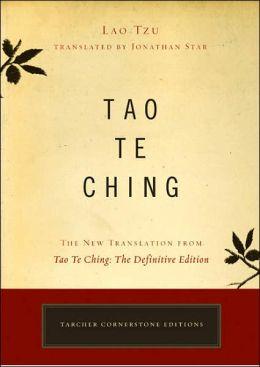 Tao Te Ching: The New Translation from Tao Te Ching