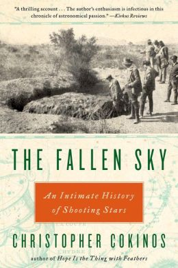 The Fallen Sky: An Intimate History of Shooting Stars