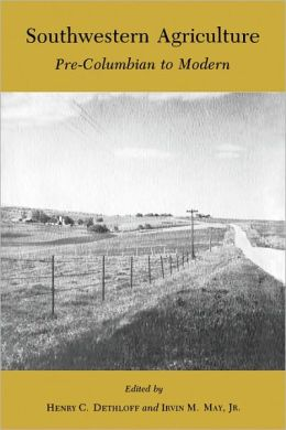 Southwestern Agriculture: Pre-Columbian to Modern
