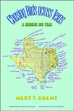 Chasing Birds across Texas: A Birding Big Year