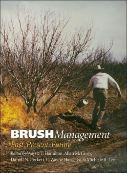 Brush Management: Past, Present, Future