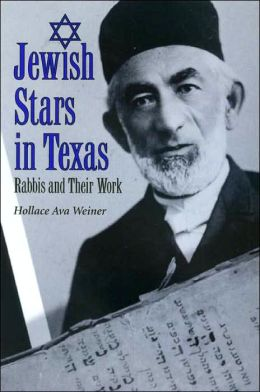 Jewish Stars in Texas: Rabbis and Their Work