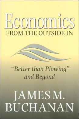 Economics from the Outside In: