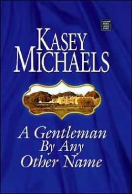 A Gentleman by Any Other Name (Romney Marsh Series #1)