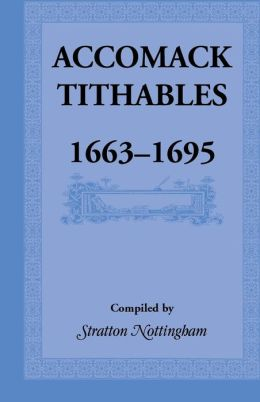 Accomack Tithables 1663-1695