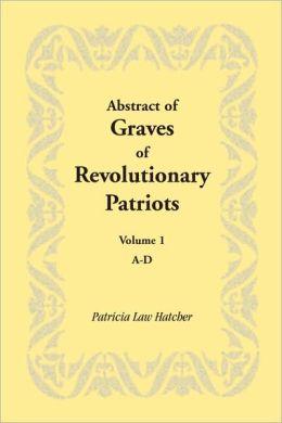Abstract Of Graves Of Revolutionary Patriots