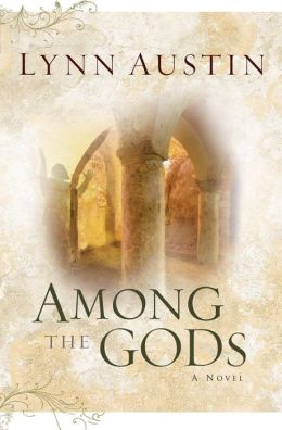 Among the Gods (Chronicles of the Kings Series #5)