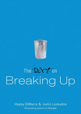 Dirt on Breaking Up, The (The Dirt)
