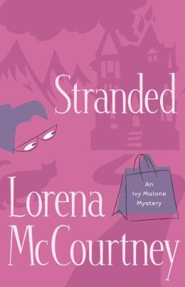 Stranded (Ivy Malone Series #4)