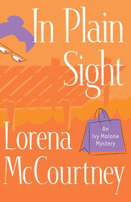 In Plain Sight (Ivy Malone Series #2)