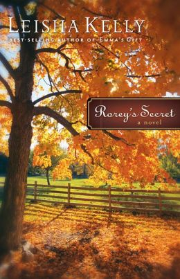 Rorey's Secret (Country Road Chronicles Book #1): A Novel