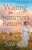 Book Cover Image. Title: Waiting for Summer's Return, Author: Kim Vogel Sawyer