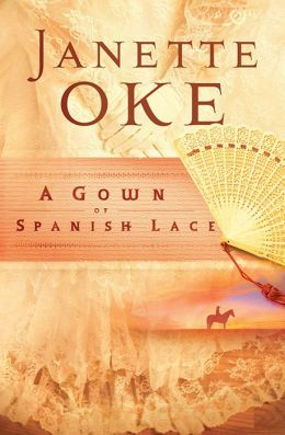 Gown of Spanish Lace, A (Women of the West Book #11)
