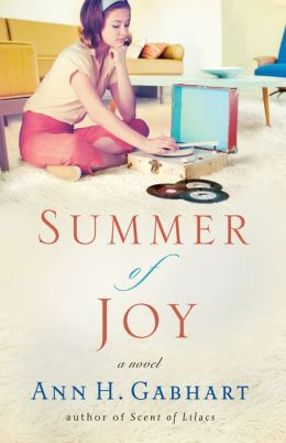 Summer of Joy (The Heart of Hollyhill Book #3): A Novel