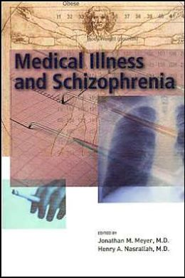 Medical Illness and Schizophrenia