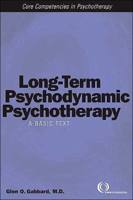Long-Term Psychodynamic Psychotherapy: A Basic Text
