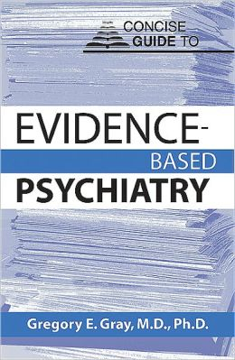 Concise Guide to Evidence-Based Psychiatry