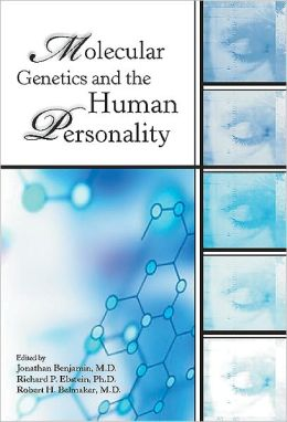 Molecular Genetics and the Human Personality