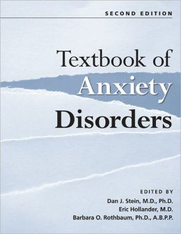 Textbook of Anxiety Disorders, Second Edition